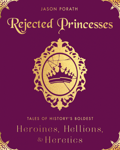 Book Review: Rejected Princesses