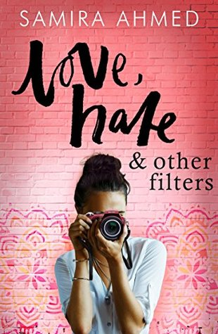 Love, Hate, & Other Filters by Samira Ahmed