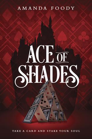 Ace of Shades by Amanda Foody