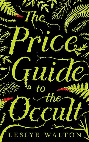The Price Guide to the Occult by Leslye Walton