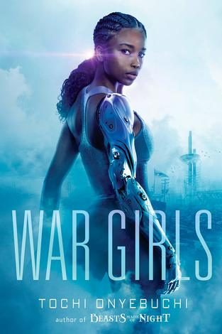 War Girls by Tochi Onyebuchi