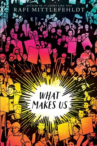 What Makes Us by Rafi Mittlefehldt